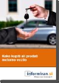 Brezplačni priročnik: Kako kupiti ali prodati motorno vozilo
