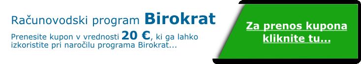 Računovodski program Birokrat - Kupon za 20 EUR. Kliknite tu...