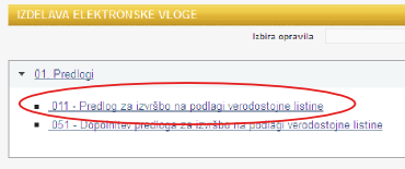 Ko ste v sistemu, med predlogi izberete: 011 - Predlog za izvršbo na podlagi verodostojne listine