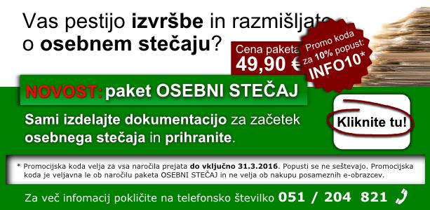Paket OSEBNI STEČAJ. S promocijsko kodo INFO10, še 10% ugodnejši. Koda velja do 31.03.2016.