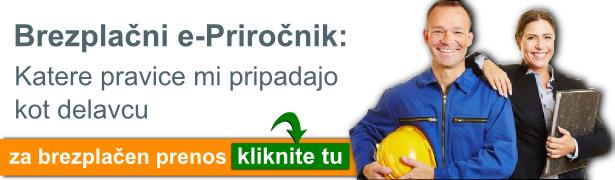Brezplačni e-Priročnik - Katere pravice mi pripadajo kot delavcu. Za prenos kliknite tu...