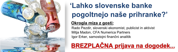 Lahko slovenske banke pogoltnejo naše prihranke?