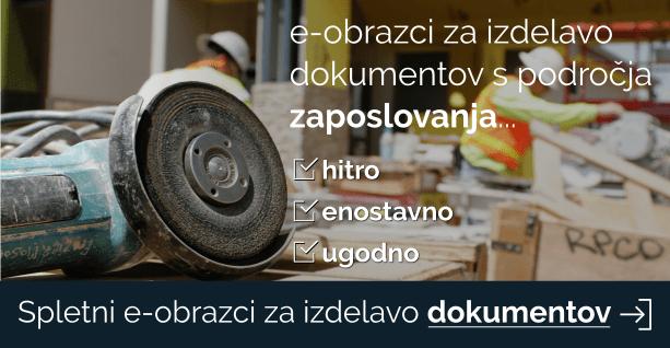 e-obrazci za izdelavo dokumentov s področja zaposlovanja - kliknite tu!