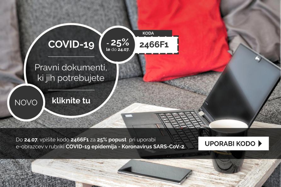 Izkoristite kodo za 25% popust pri pripravi dokumentov v rubriki: COVID-19 epidemija - Koronavirus SARS-CoV-2