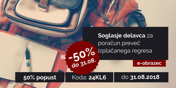 S kodo 24KL6 do 31.08.2018 izkoristite 50% popust pri uporabi e-obrazca: Soglasje delavca za poračun preveč izplačanega regresa!
