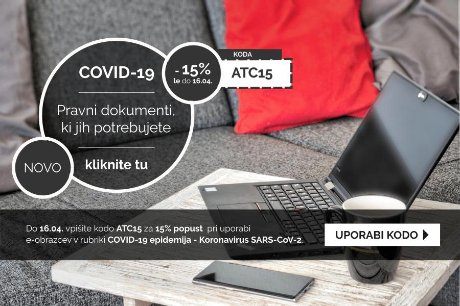 Izkoristite kodo za 15% popust pri pripravi dokumentov v rubriki COVID-19 epidemija - Koronavirus SARS-CoV-2
