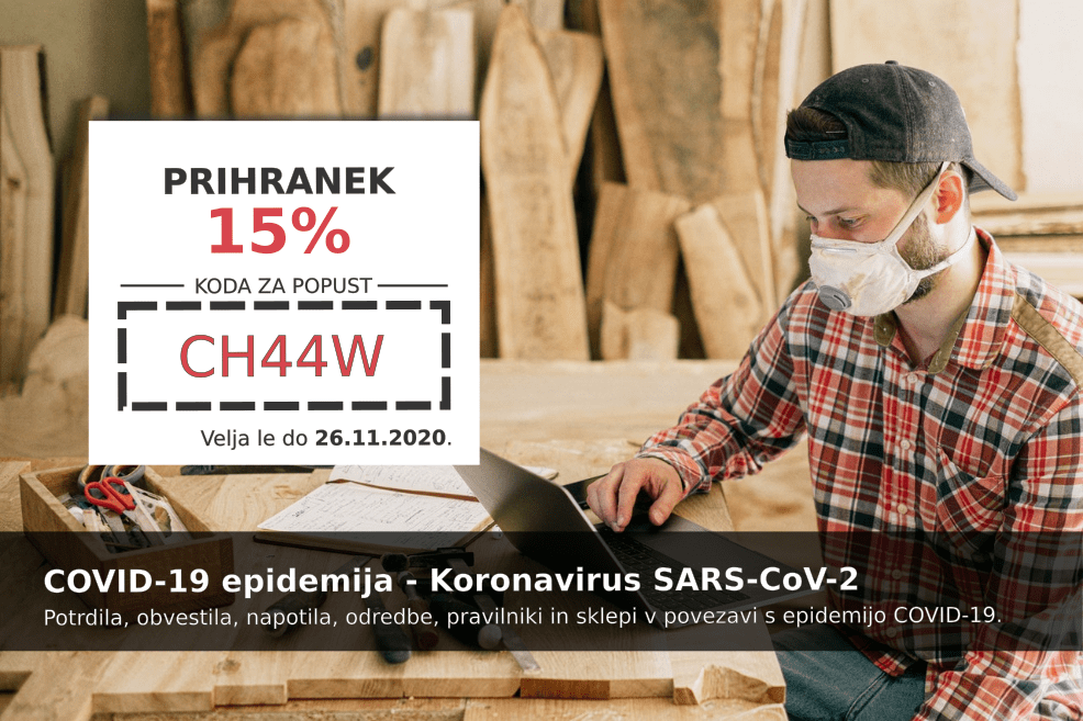 Izkoristite kodo za 15% popust pri pripravi dokumenta v rubriki COVID-19 epidemija - Koronavirus SARS-CoV-2