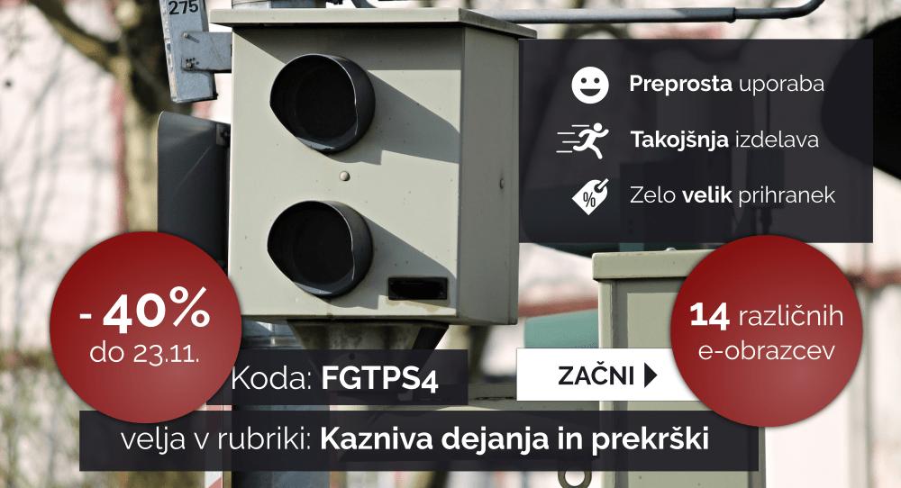 Izkoristite kodo: FGTPS4 za 40% popust pri izdelavi dokumentov v rubriki: Kazniva dejanja in prekrški. Velja do 23.11.2018.