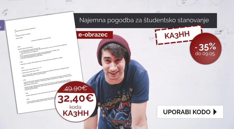 Izkoristite kodo za 35% popust pri uporabi dokumenta ID 2160 - Najemna pogodba za študentsko stanovanje. Koda je veljavna do vključno 05.09.2019.
