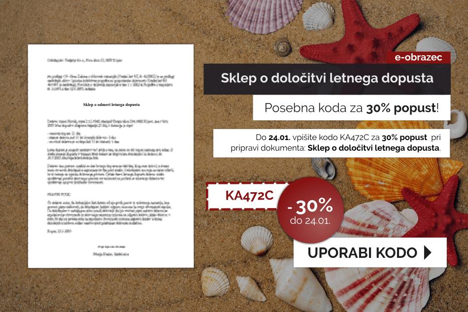 Izkoristite kodo za 30% popust pri pripravi dokumenta Sklep o določitvi letnega dopusta