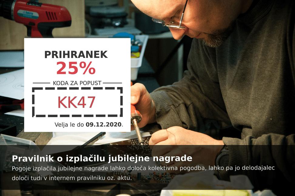 Izkoristite kodo za 25% popust pri pripravi dokumenta Pravilnik o izplačilu jubilejne nagrade