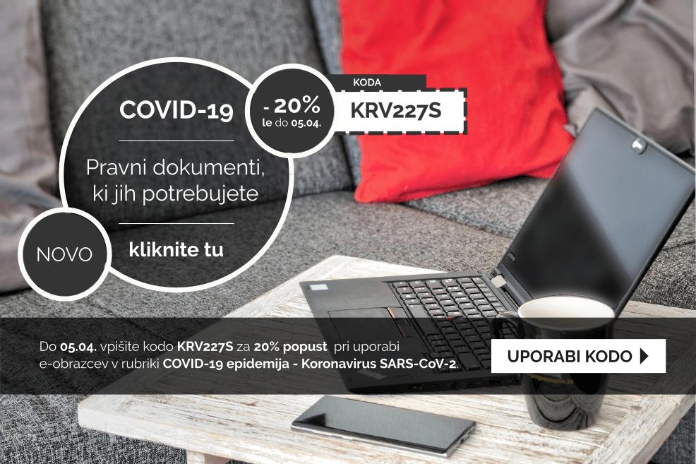 Izkoristite kodo za 20% popust pri pripravi dokumentov v rubriki COVID-19 epidemija - Koronavirus SARS-CoV-2