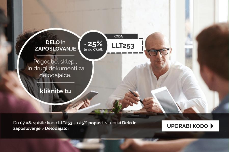 Izkoristite kodo za 25% popust pri pripravi dokumentov v rubriki: Delo in zaposlovanje - Delodajalci
