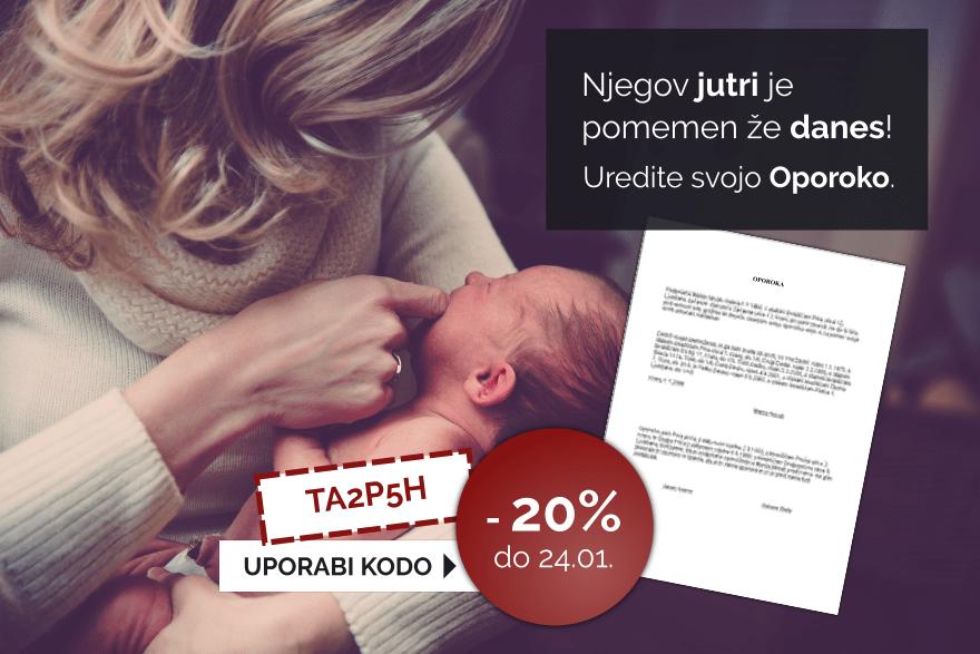 Izkoristite 20% popust pri izdelavi dokumenta: Oporoka. Velja do 24.01.2019. Kliknite tu!