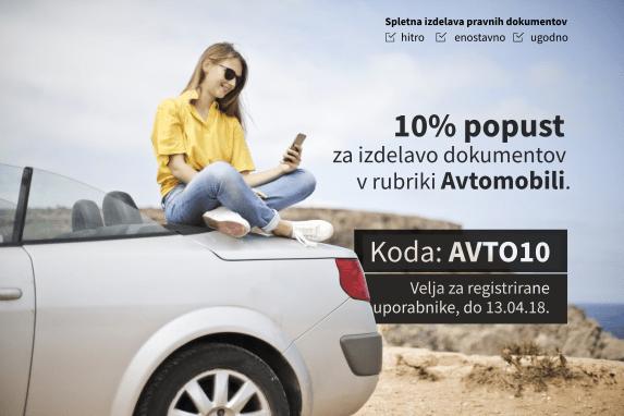 S kodo AVTO10, registirani uporabniki portala Informiran.si, do 13.04.2018 izkoristite  10% popust pri izdelavo pravnih dokumentov v rubriki Avtomobili.